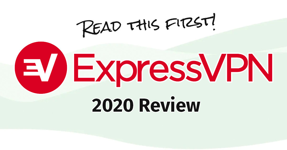 ExpressVPN Review (Updated for 2020)