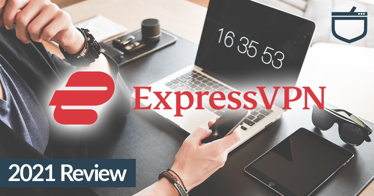 ExpressVPN Review - 2021