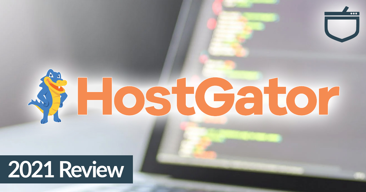 HostGator 2021 Review